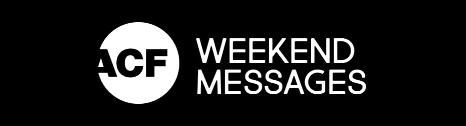 Weekend Messages