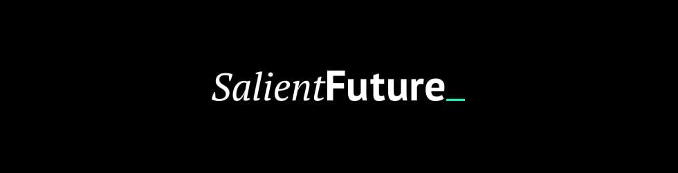 Salient Future