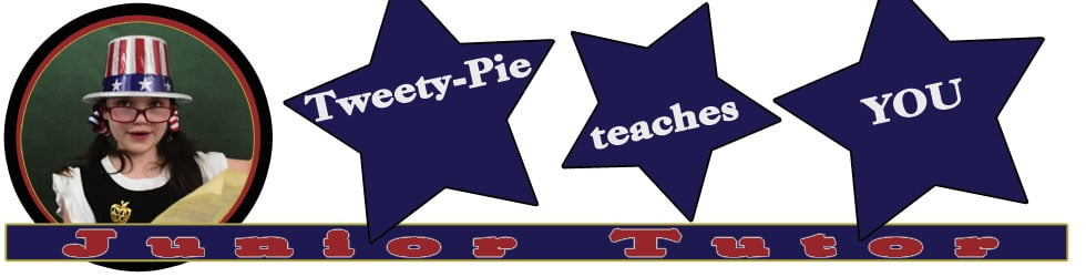 Tweety-Pie, Your Junior Tutor