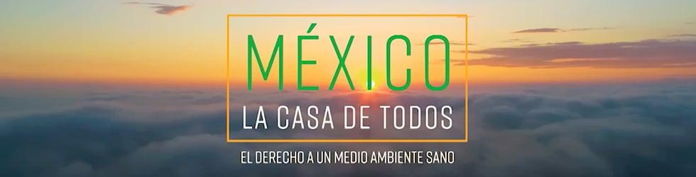 México la Casa de Todos