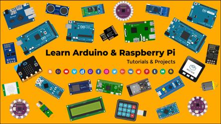 Learn Arduino & Raspberry Pi