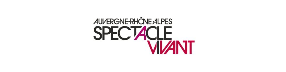 Auvergne-Rhône-Alpes Spectacle Vivant
