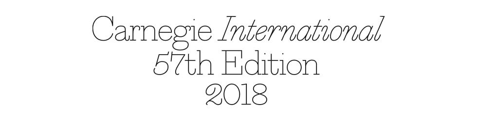 Carnegie International, 57th Edition, 2018