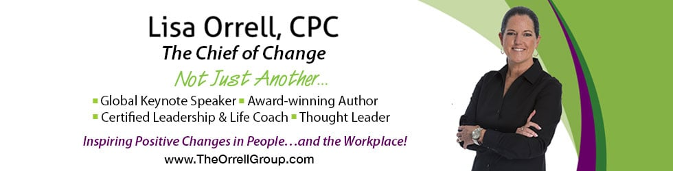 Lisa Orrell, CPC: The Chief of Change