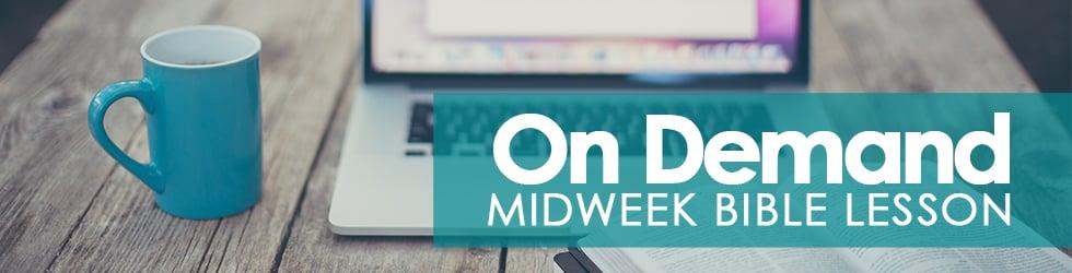 Midweek Bible Lesson