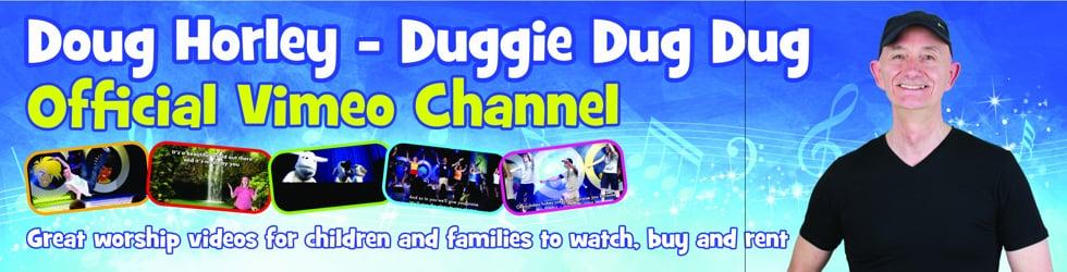 Duggie Dug Dug/Doug Horley - Official Channel