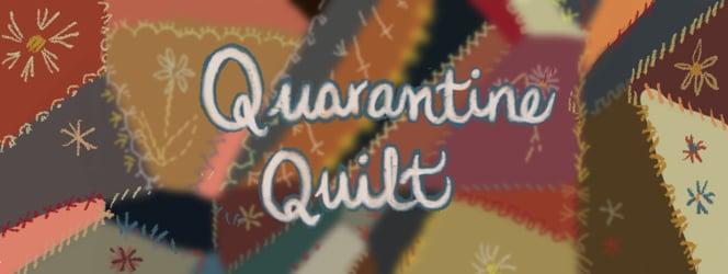 Quaratine Quilt