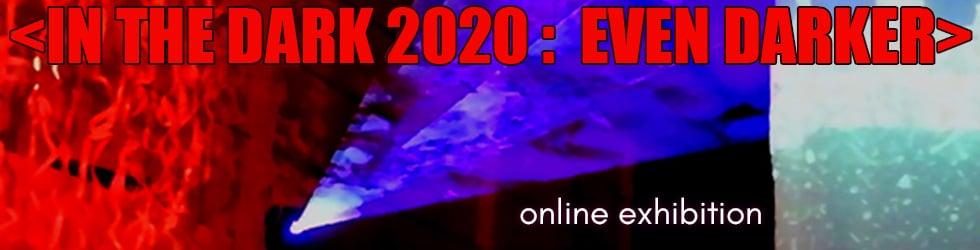 In the Dark 2020 : Even Darker