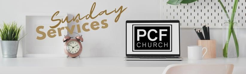 PCF Church Sunday Morning Worship Services