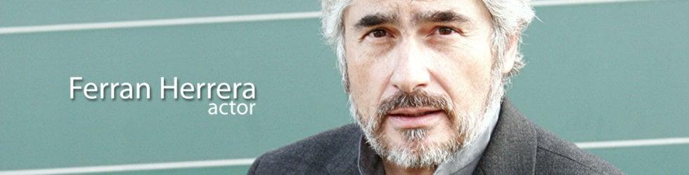 Ferran Herrera - Actor