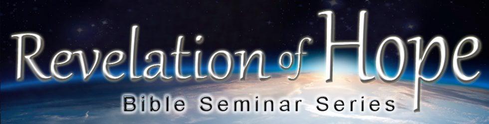 Revelation of Hope Bible Seminar Series