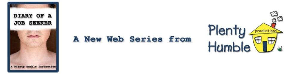 Diary of a Job Seeker: A Web Series
