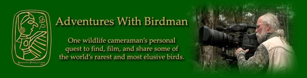 Adventures With Birdman