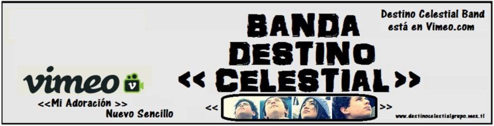 Banda Destino Celestial
