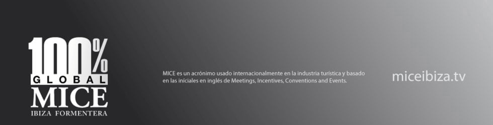Meetings, Incentives, Conventions and Events IBIZA CHANNEL