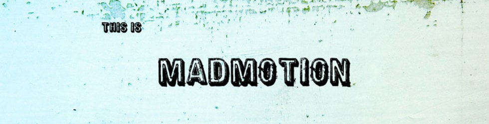 Madmotion Channel