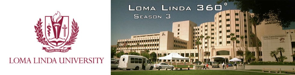 Loma Linda 360: Season 3