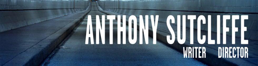 Anthony Sutcliffe - Director Portfolio