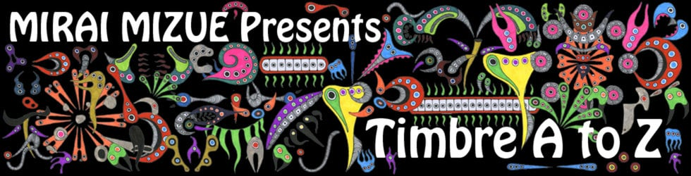 MIRAI MIZUE Presents [Timbre A to Z]