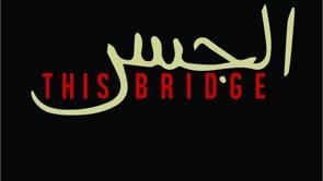 THIS Bridge: Arab, Middle Eastern & Muslim Artists