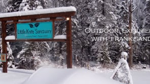 Little Knife Sanctuary  Outdoor Experiences with Frank Sander