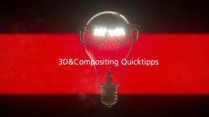 3D&Compositing Quicktipps