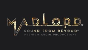 MADLORD - SOUND FROM BEYOND - Premium Audio Productions
