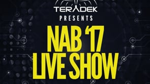 Teradek Presents NAB'17 Live Show