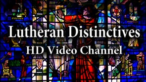 Lutheran Distinctives HD
