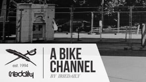 A BIKE channel - by IRIEDAILY!