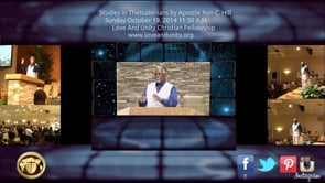 Apostle Ronald C. Hill Sr.     Studies in 1st Thessalonians