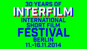 interfilm 2014 - 30th International Short Film Festival Berlin