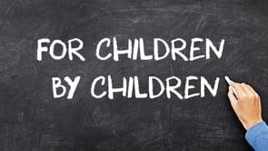 For Children By Children