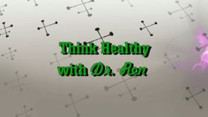 Think Healthy with Dr. Ren