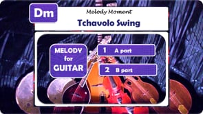 Tchavolo Swing - Melody: Guitar