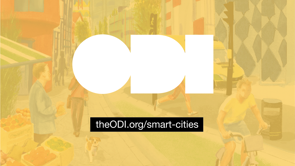 ODI Futures:  How to scale open smart cities: data, networks, culture