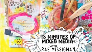 15 Minutes of Mixed Media©