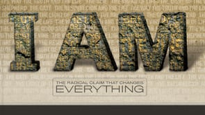 I AM - The Radical Claim That Changes Everything