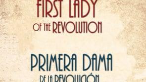 First Lady of the Revolution (Primera Dama de la Revolución)