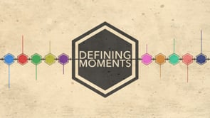 Defining Moments Bible Study