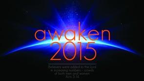 2015 Annual Meeting - AWAKEN