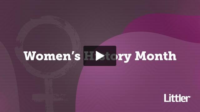 Littler Celebrates Women's History Month