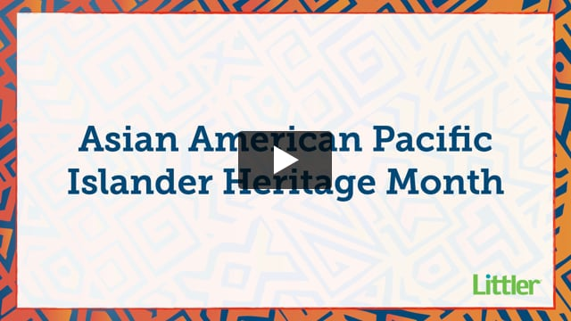 Littler Celebrates AAPI Heritage Month 2021