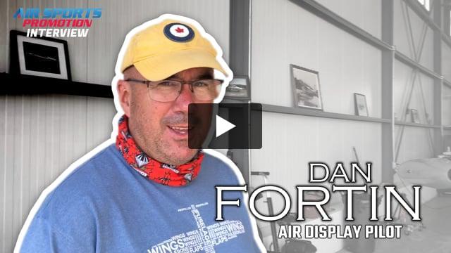 DAN FORTIN Interview