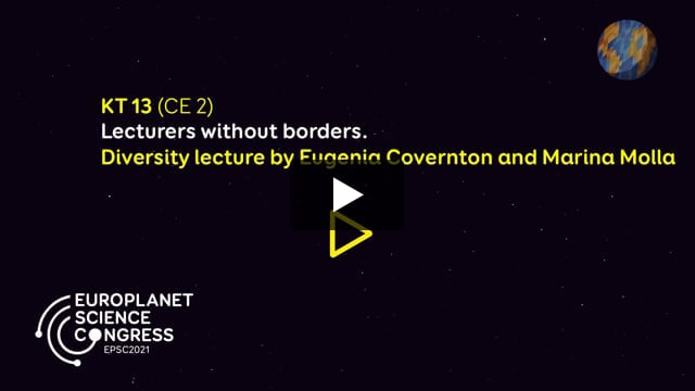 Vimeo: EPSC2021 – KT13 Lecturers without borders (diversity lecture by Eugenia Covernton and Marina Molla)