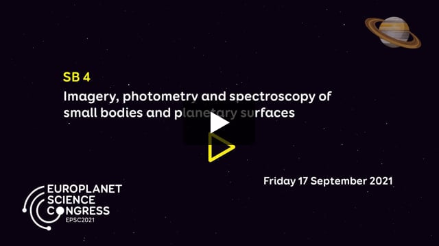 Vimeo: EPSC2021 – SB4 Imagery, photometry and spectroscopy of small bodies and planetary surfaces