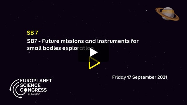 Vimeo: EPSC2021 – SB7 Future missions and instruments for small bodies exploration