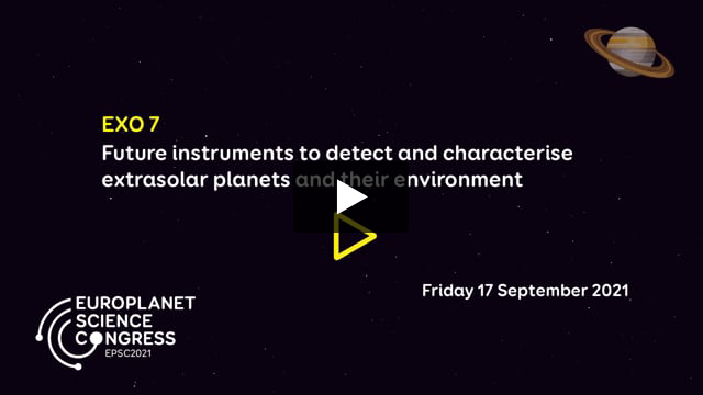 Vimeo: EPSC2021 – EXO7 Future instruments to detect and characterise extrasolar planets and their environment