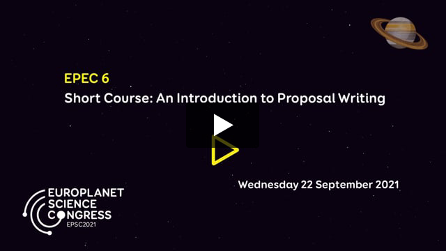Vimeo: EPSC2021 – EPEC6 Short course by EPEC: An Introduction to Proposal Writing