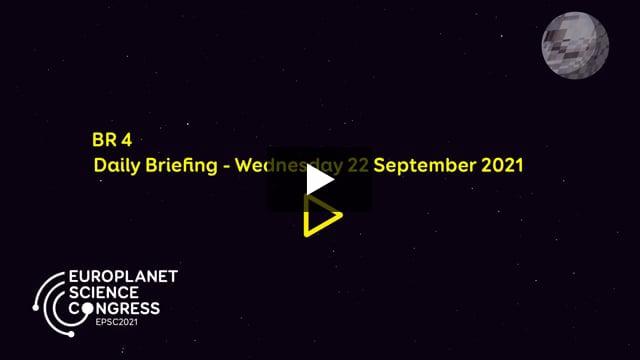 Vimeo: EPSC2021 – BR4 Daily briefing Wednesday 22 September